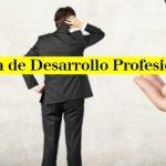¿Cómo hacer un Plan de Desarrollo Profesional?